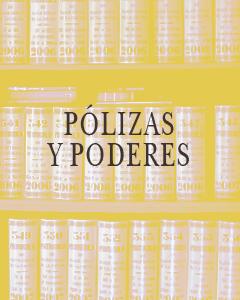 Pólizas y Poderes Notaría Juan Aznar de la Haza