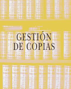 GESTIÓN DE COPIAS EN LA NOTARÍA JUAN AZNAR DE LA HAZA